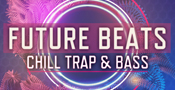 Future Beats - Chill Trap And Bass