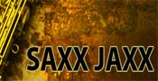 Saxx Jaxx