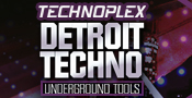 Technoplex - Detroit Techno & Underground Tools