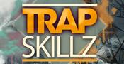 Trap Skillz
