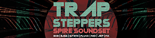 Trapsteppers - Spire Soundset