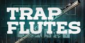 Trap Flutes