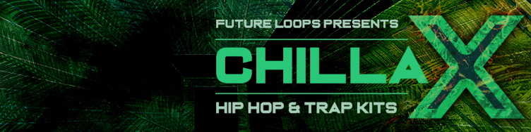 Chillax - Hip Hop And Trap Kits