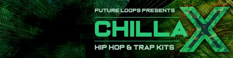 Chillax - Hip Hop And Trap Kits