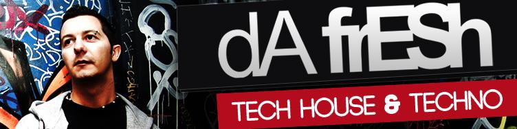 Da Fresh - Tech House And Techno