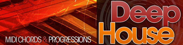 Deep House - MIDI Chords & Progressions