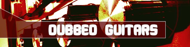 Dubbed Guitars