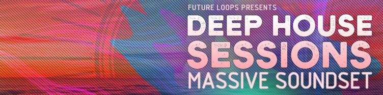 Deep House Sessions - Massive Soundset