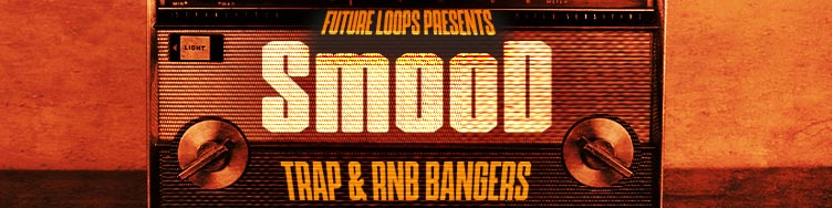 Smood - Trap & RNB Bangers