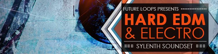 Hard EDM And Electro - Sylenth Soundset