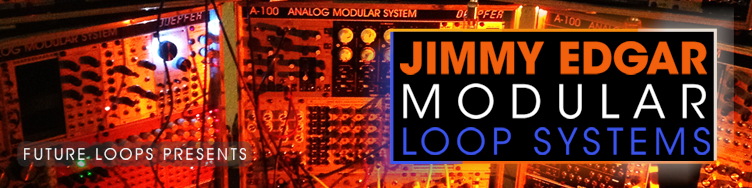 Jimmy Edgar - Modular Loop Systems