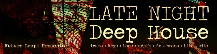Late Night Deep House