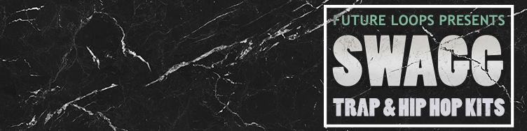 SWAGG - Trap & Hip Hop Kits