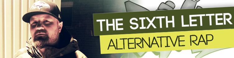 The Sixth Letter - Alternative Rap