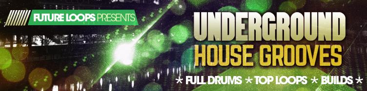 Underground House Grooves