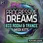 Progressive Dreams - Big Room And Trance...