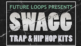 SWAGG - Trap & Hip Hop Kits