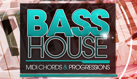 Bass House - MIDI Chords & Progressions