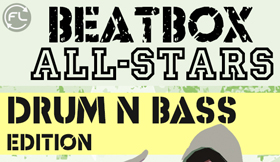 Beatbox All-Stars - Drum N Bass