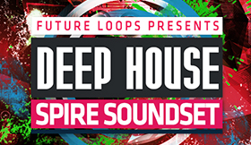 Deep House - Spire Soundset