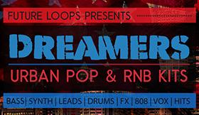 Dreamers - Urban Pop & RNB Kits