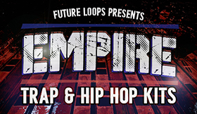 Empire - Trap And Hip Hop Kits
