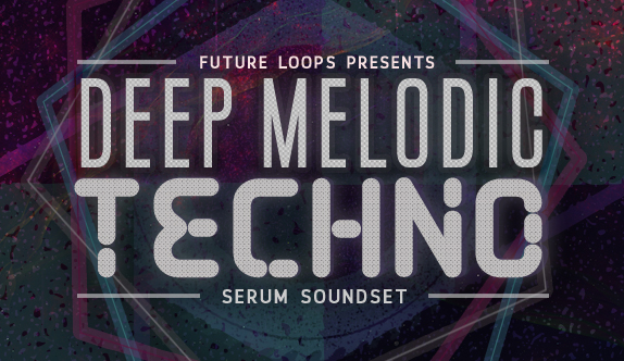 Deep Melodic Techno - Serum Soundset