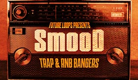 Smood - Trap & RNB Bangers