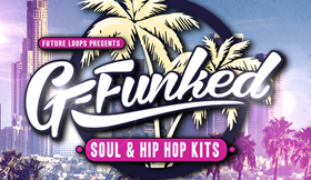 G-Funked - Soul And Hip Hop Kits
