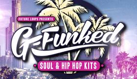 G-Funked - Soul And Hip Hop Kits