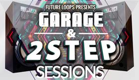 Garage & 2Step Sessions
