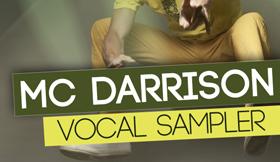 MC Darrison - Vocal Sampler
