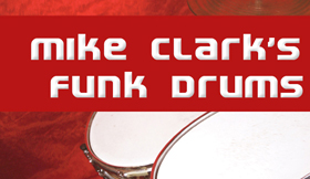 Mike Clarks Funk Drums