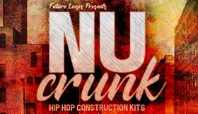 Nu Crunk - Hip Hop Construction Kits