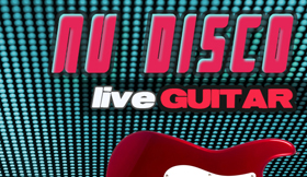 Nu Disco Live Guitar