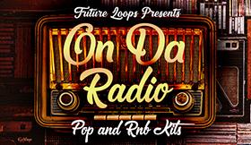 On Da Radio - Pop & RNB Kits
