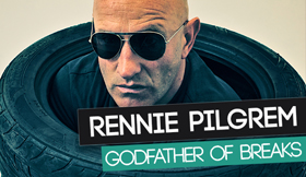 Rennie Pilgrem - Godfather Of Breaks