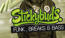Stickybuds - Funk Breaks & Bass