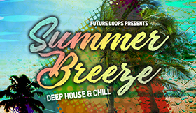Summer Breeze - Deep House & Chill