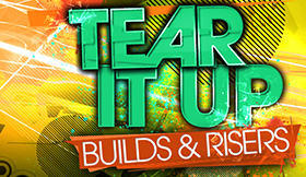 Tear It Up - Builds & Risers