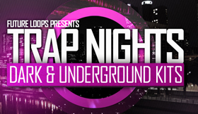 Trap Nights - Dark & Underground Kits