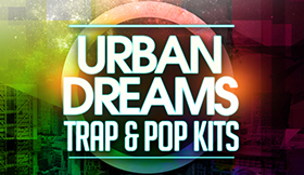 Urban Dreams - Trap & Pop Kits