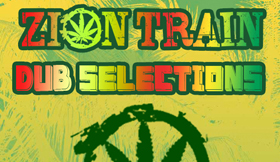 Zion Train Dub Selections