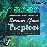 Serum Goes Tropical