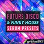 Future Disco & Funky House - Serum P...
