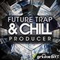 Future Trap And Chill Producer
