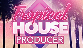 Tropical House Producer