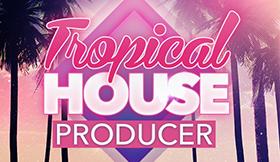 Tropical House Producer
