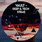 Vault - Deep & Tech Stems