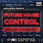 Future House Control - Serum Soundset